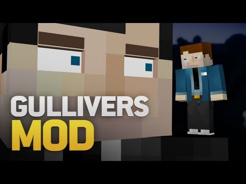 Minecraft Mod Spotlight: Gulliver's Mod (Be BIGGER than ever!) (1.4.7)