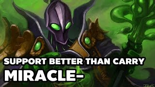 Support better than carry Miracle- Rubick