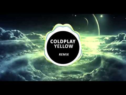 Coldplay - Yellow- Remix