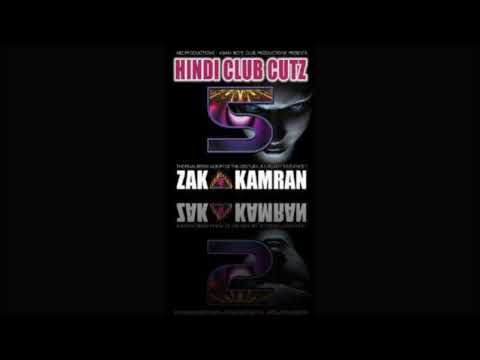 Dj Zak & Kamran - Bahut Khoobsurat Ho Hindi Club Cutz 5