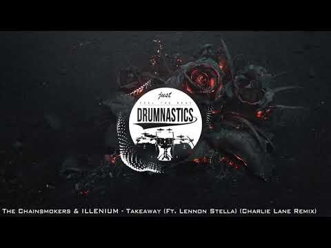 Download Lagu  The Chainsmokers & ILLENIUM - Takeaway Ft. Lennon Stella Charlie Lane Remix Mp3 Free