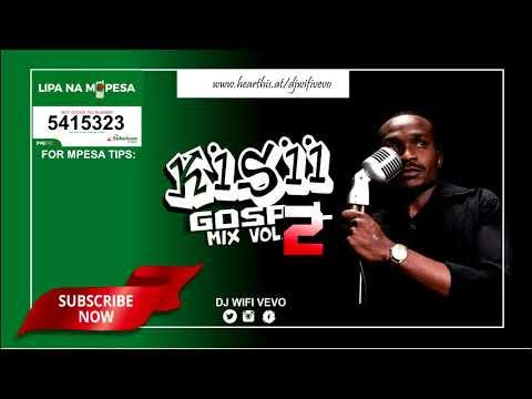 Best of Kisii Gospel Mix (CLEAN VERSION)2020  by DJ WIFI VEVO