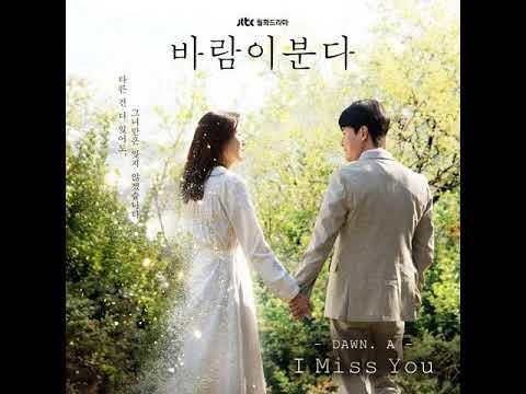 Download 던아 DAWN.A – I Miss You The Wind Blows OST Mp4 baru