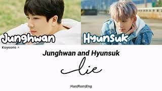 So Junghwan (최현석) and Choi Hyunsuk (최현석) - LIE lyrics [가사/Color Coded Lyrics Han/Rom/Eng] + Download