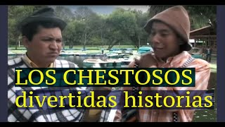 LOS CHESTOSOS