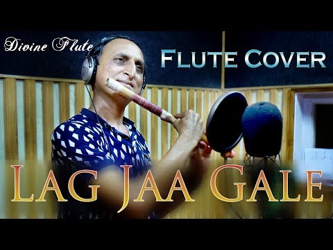 download lagu Lag Jaa Gale Flute Cover By Divine Flute Ft.naresh gratis