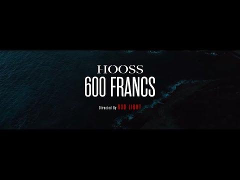 HOOSS // 600 Francs // Clip officiel 2019
