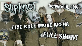 Slipknot LIVE - Baltimore Arena - 2001 - Full concert AUDIO REMASTERED