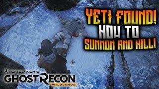 Ghost Recon Wildlands - YETI FOUND! How To Summon And Kill El Yeti!
