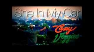 Watch Casey Veggies She In My Car (Ft. Dom Kennedy) video