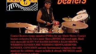 O Saathi Re tere bina bhi kya jeena   drummer Nikhil shah  Beaters