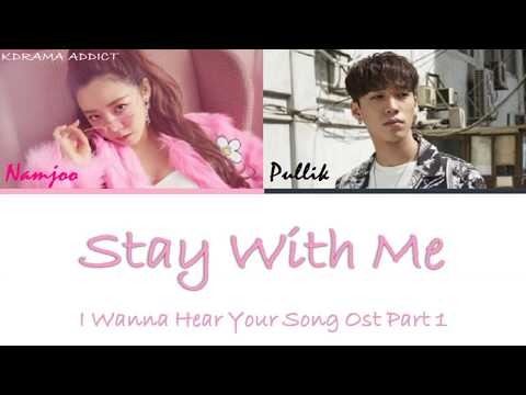 Download  Kim Nam Joo김남주, 박준호PULLIK - Stay With Me 너의 노래를 들려줘 I Wanna Hear Your Song OST Part 1 Gratis, download lagu terbaru