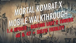 1.4 Update Mortal Kombat X Walkthrough Selfie Fatality Mobile ios Android iPhone