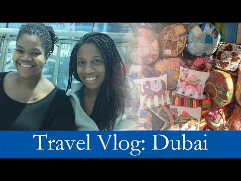 Travel Vlog - Lydia in Dubai, United Arab Emirates