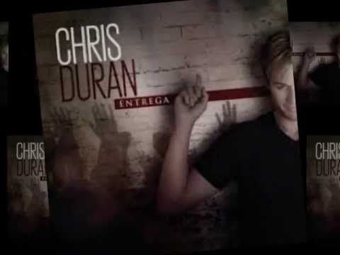 Chris Duran-CD Entrega Music Videos