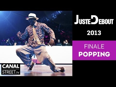 Popping Finals - Juste Debout 2013  Bercy