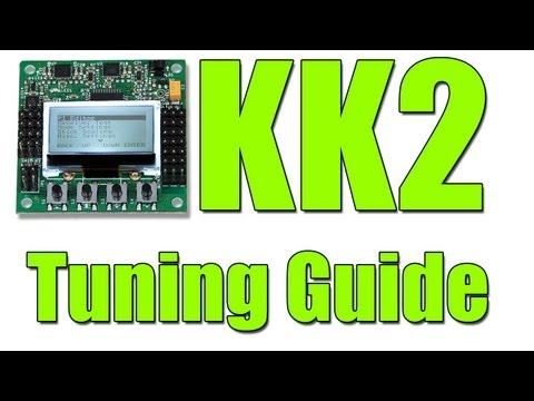 Hobbyking's KK2: QUICK START TUNING GUIDE