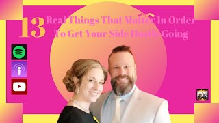 13 REAL Things To Get Your Side Hustle GOING: Attack-Mode Attackcast with Chris Janik Episode 013