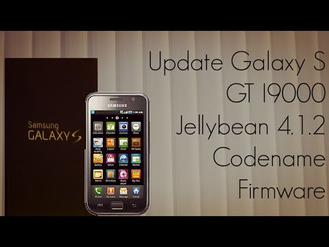 Update Galaxy S GT I9000 with Jellybean 4.1.2 Codename Firmware