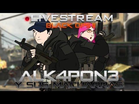 Black Ops 2: ALK4PON3 y las Macuarras del clan MYM!!