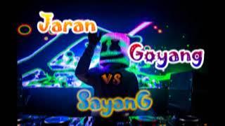 download lagu Jaran Goyang Vs Sayang Remix Indonesia gratis