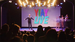 YIAY LIVE LIVE: THE SHOW