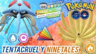¡TENTACRUEL y NINETALES en la RAINBOW CUP!-Pokémon Go PvP