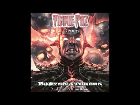 Vinnie Paz - Bodysnatchers feat. Demoz (PearlBeatz & Tron Remix)