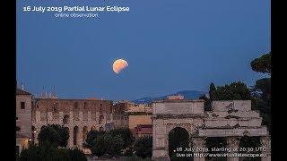 16 July 2019: partial lunar eclipse - online observation