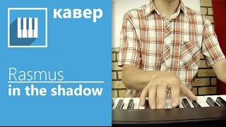 The Rasmus - In the Shadows (piano cover by its-easy.biz)