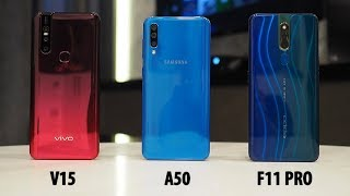 Pilih Mana? Vivo V15, Samsung Galaxy A50, Oppo F11 Pro