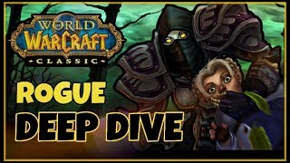 Classic Vanilla WoW Rogue Deep-Dive with LMGD   Classic WoW Rogue Guide