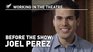 Working in the Theatre: Before the Show - Joel Perez