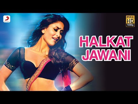 Halkat Jawani - Heroine Official New Full Song Video feat. Kareena...