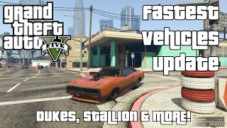 Dukes, Stallion & More! - The Fastest Vehicles in GTA V Update #8