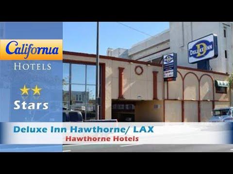 Deluxe Inn Hawthorne/ LAX, Hawthorne Hotels - California