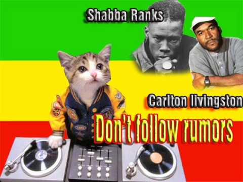 Shabba Ranks Ft. Carlton Livingston - Dont Follow Rumors video