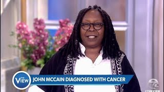 John McCain Diagnosed With Caner - The View