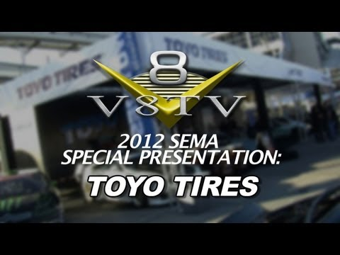 2012 SEMA V8TV VIDEO COVERAGE - TOYO TIRES