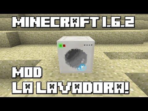 Minecraft 1.6.2 MOD LA LAVADORA