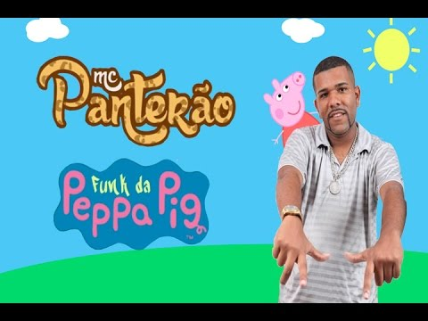 Mc Panter�o: Funk da Peppa Pig [Clip Oficial Full HD]