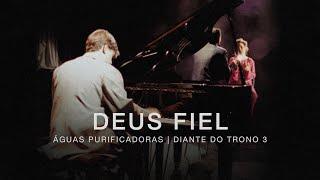 Watch Diante Do Trono Deus Fiel video