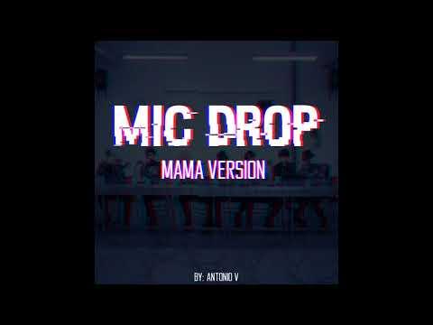 BTS - Mic Drop Remix (MAMA ver.)