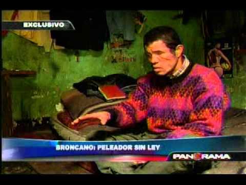 Broncano: Peleador sin ley