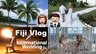 MY FIRST INTERNATIONAL WEDDING ♡ Fiji Vlog