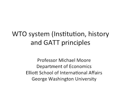 WTO system (Institution, history, and principles)