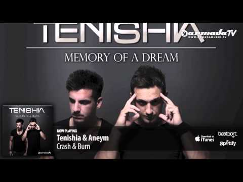 Tenishia & Aneym – Crash & Burn ('Memory of a Dream' preview)