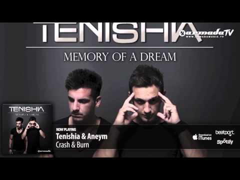 Tenishia & Aneym – Crash & Burn ('Memory of a Dream' preview)