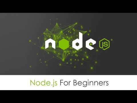 Node.js Tutorial For Absolute Beginners