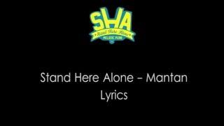 Stand Here Alone -  Mantan Lirik
